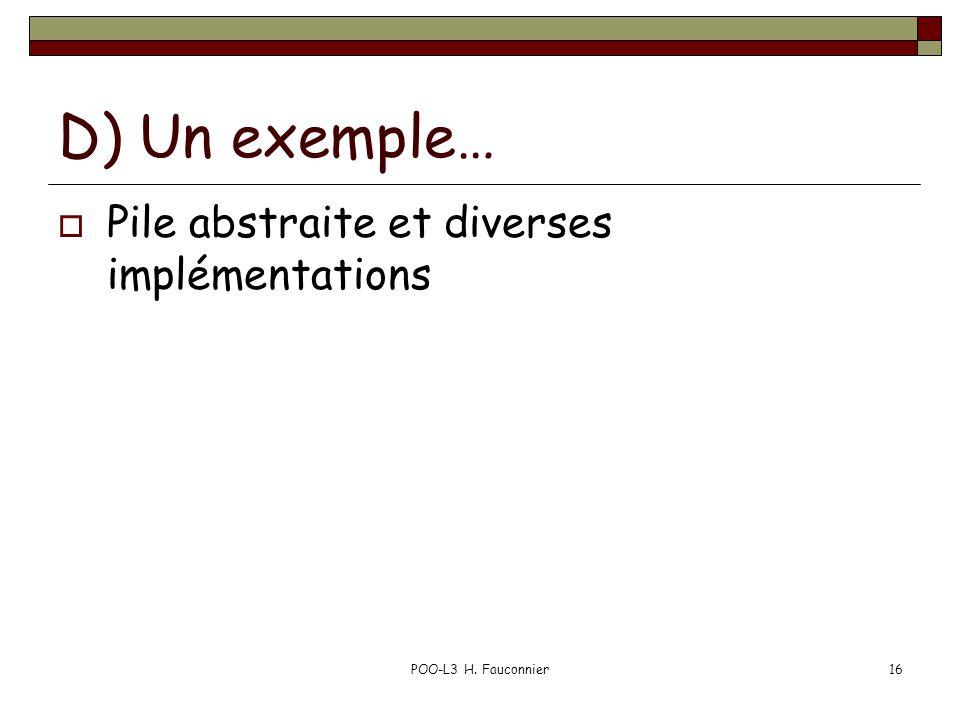 D) Un exemple… Pile abstraite et diverses implémentations