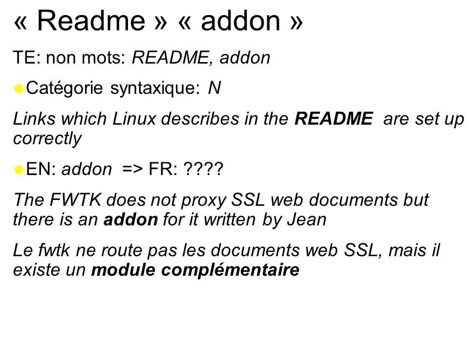 « Readme » « addon » TE: non mots: README, addon