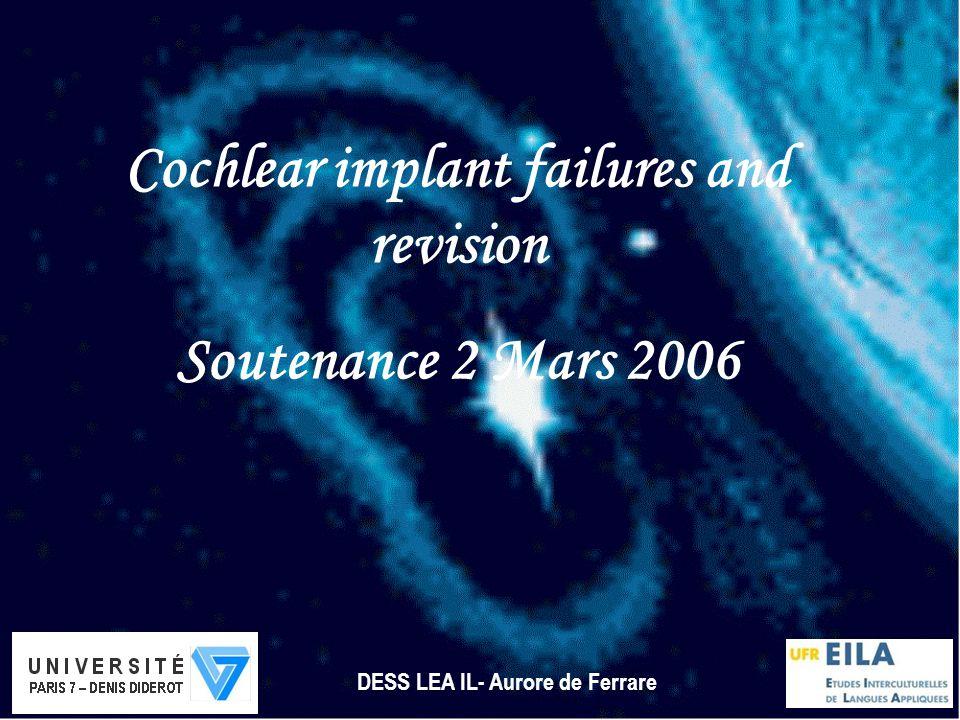 Cochlear implant failures and revision DESS LEA IL- Aurore de Ferrare
