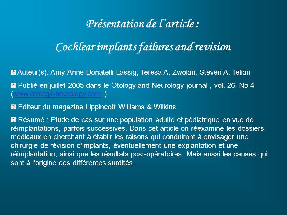 Présentation de l'article : Cochlear implants failures and revision