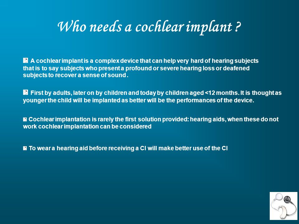 Who needs a cochlear implant