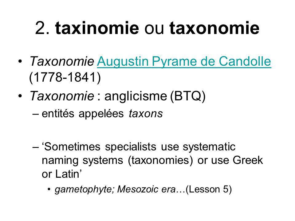 2. taxinomie ou taxonomie
