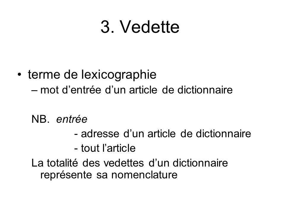 3. Vedette terme de lexicographie