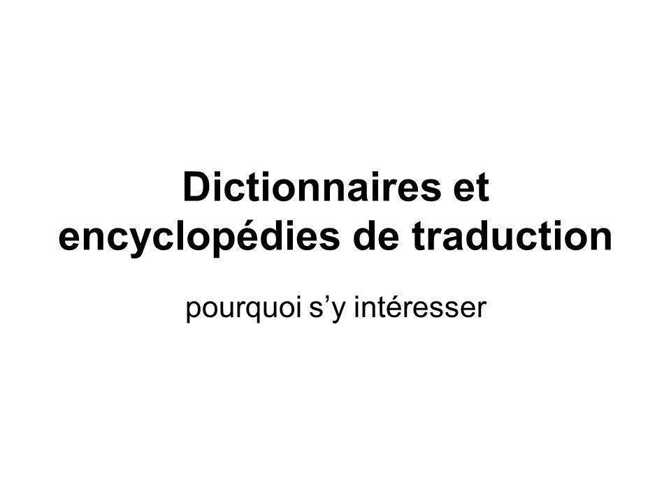 Dictionnaires et encyclopédies de traduction