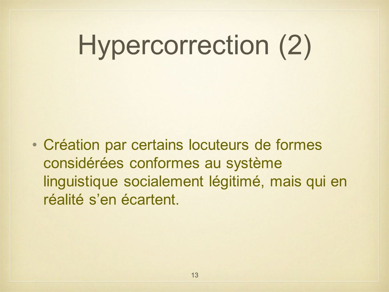 Hypercorrection (2)
