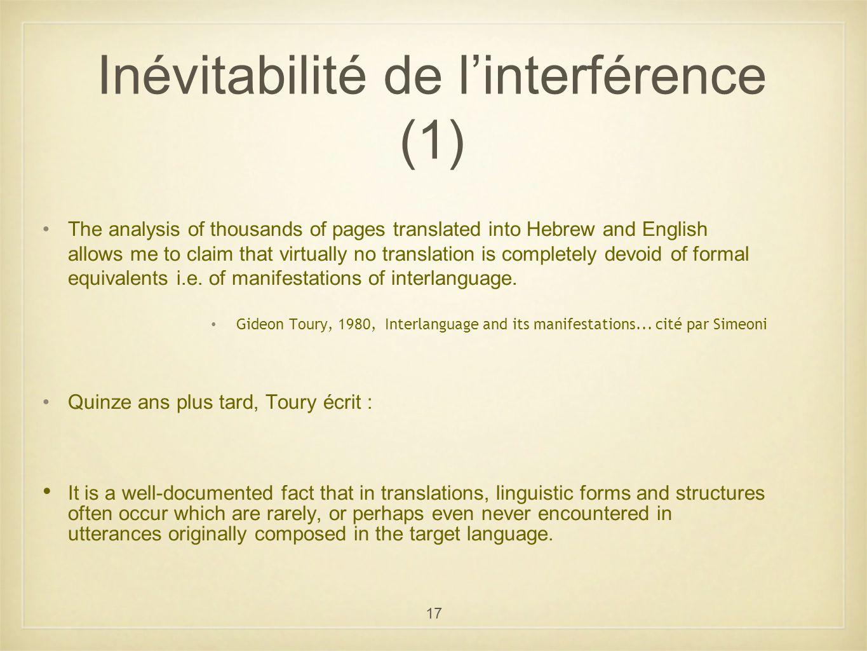 Inévitabilité de l'interférence (1)