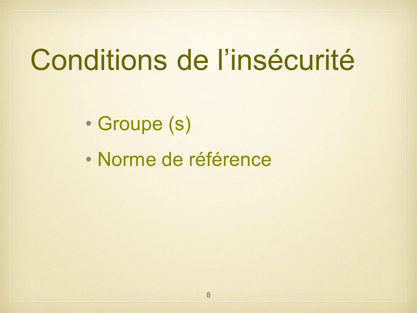 Conditions de l'insécurité