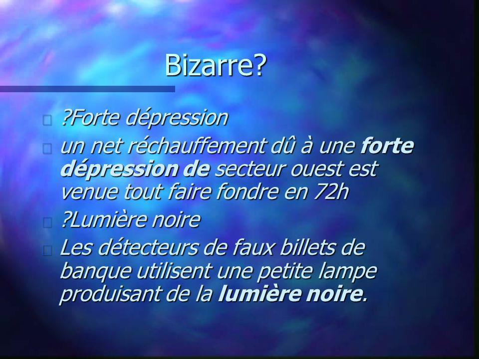 Bizarre Forte dépression