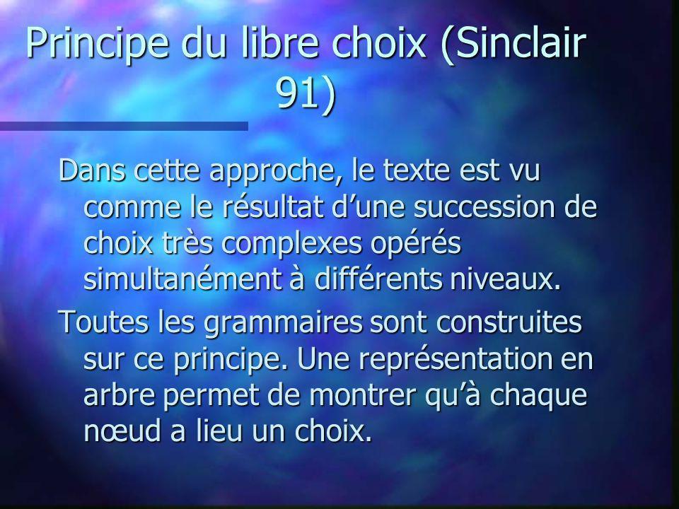 Principe du libre choix (Sinclair 91)