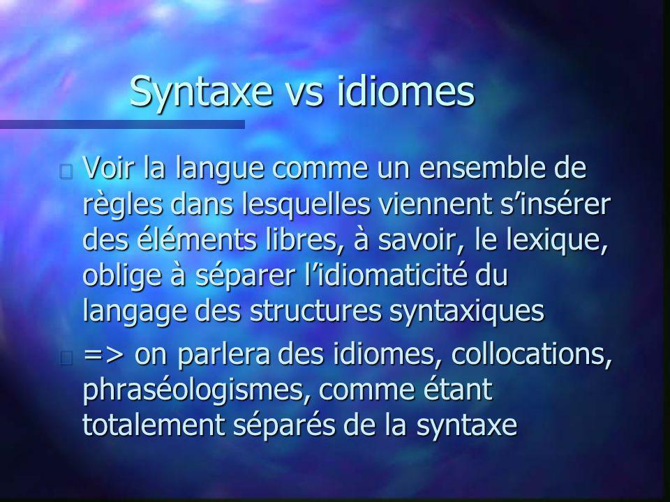 Syntaxe vs idiomes