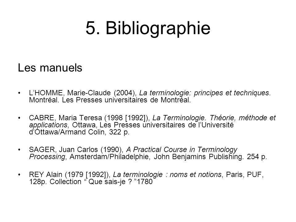 5. Bibliographie Les manuels
