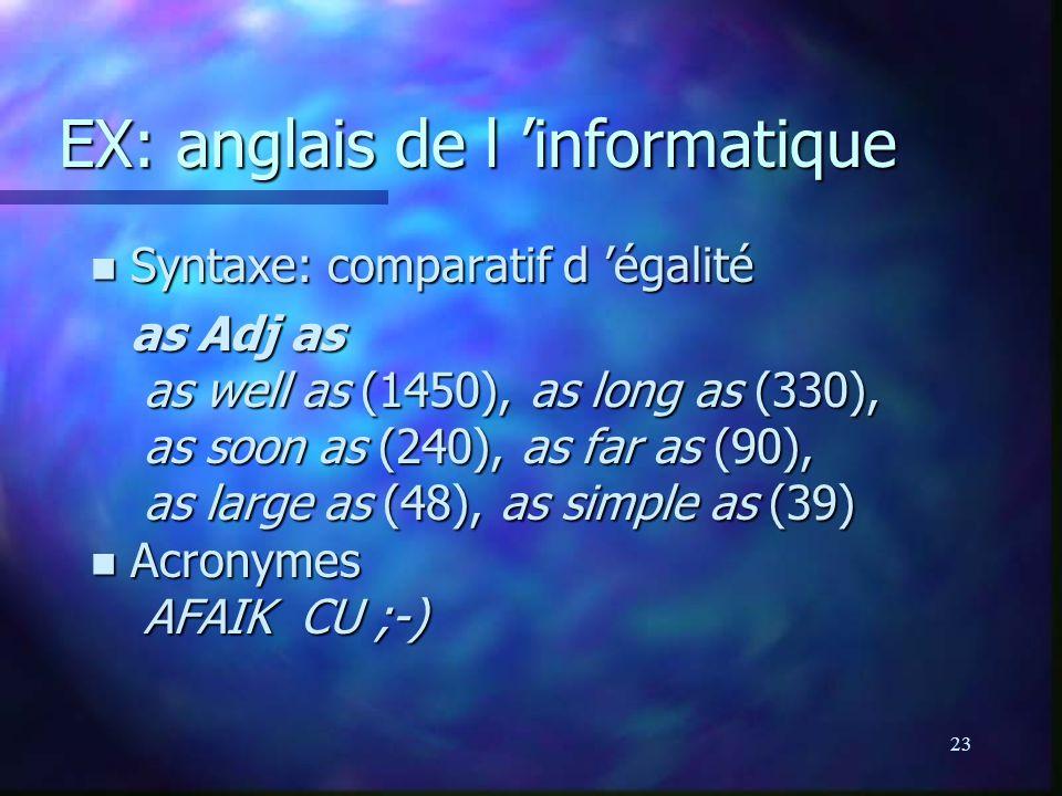 EX: anglais de l 'informatique