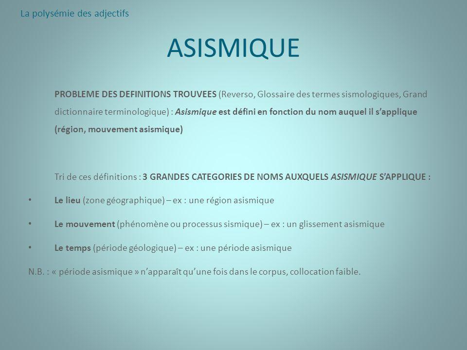 ASISMIQUE La polysémie des adjectifs