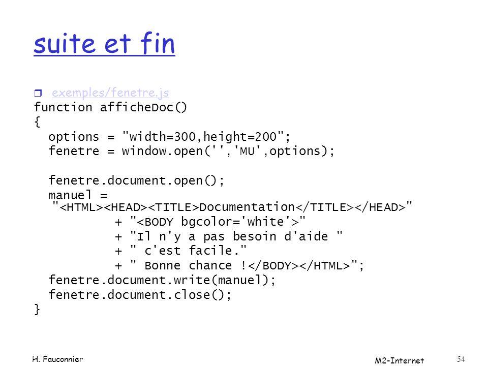 suite et fin exemples/fenetre.js function afficheDoc() {