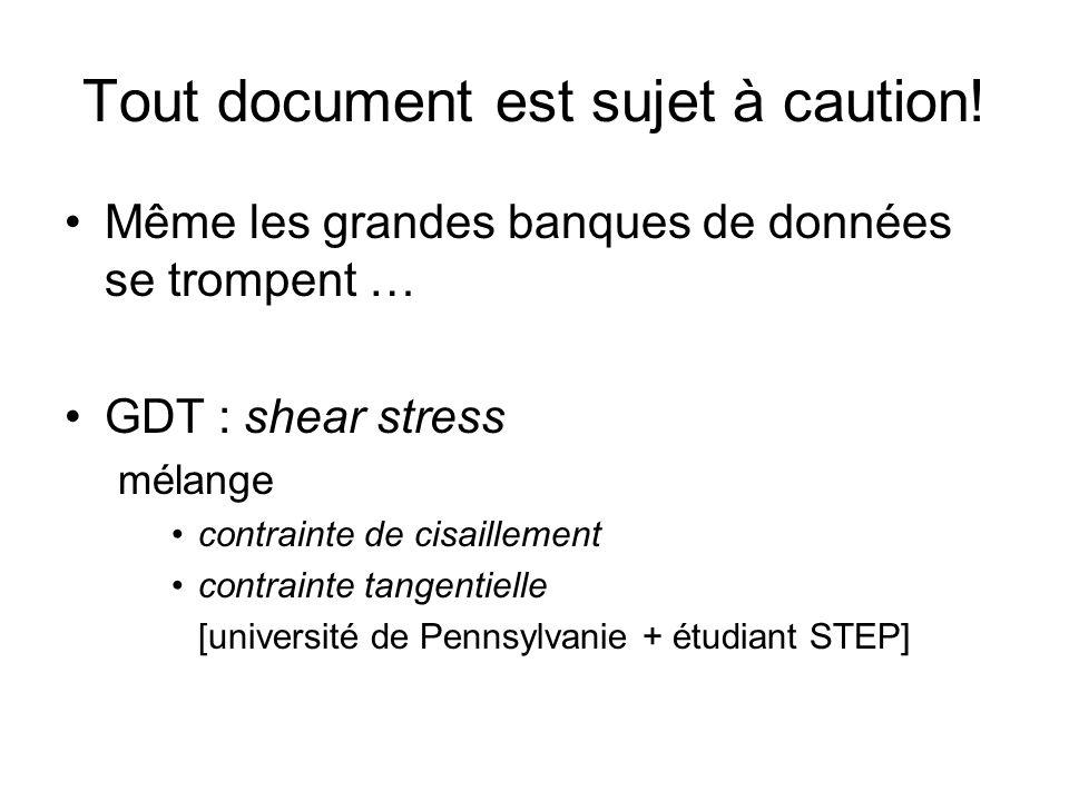 Tout document est sujet à caution!