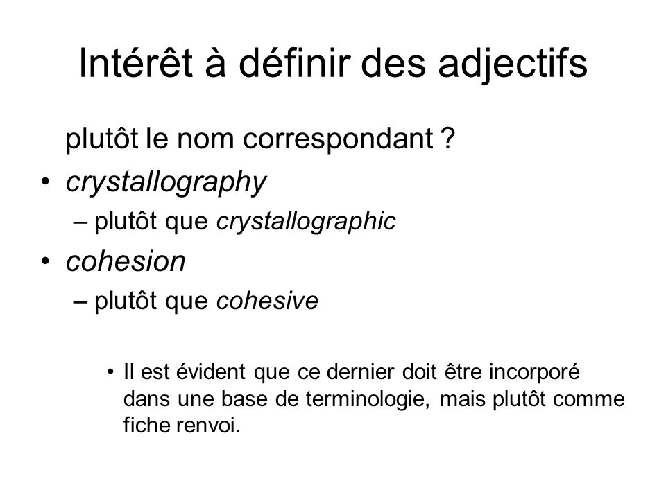 Intérêt à définir des adjectifs