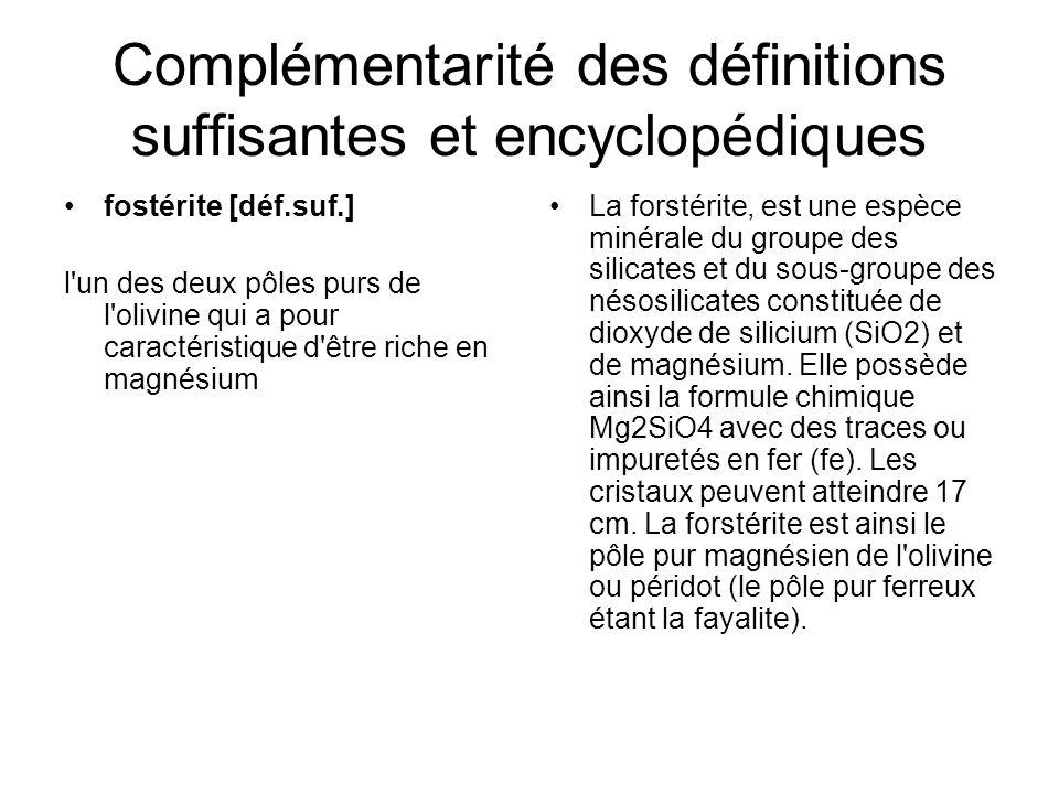 Complémentarité des définitions suffisantes et encyclopédiques