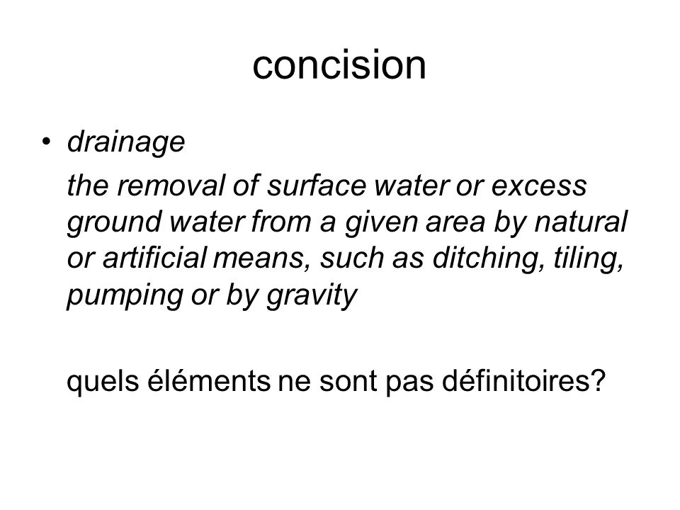 concision drainage.
