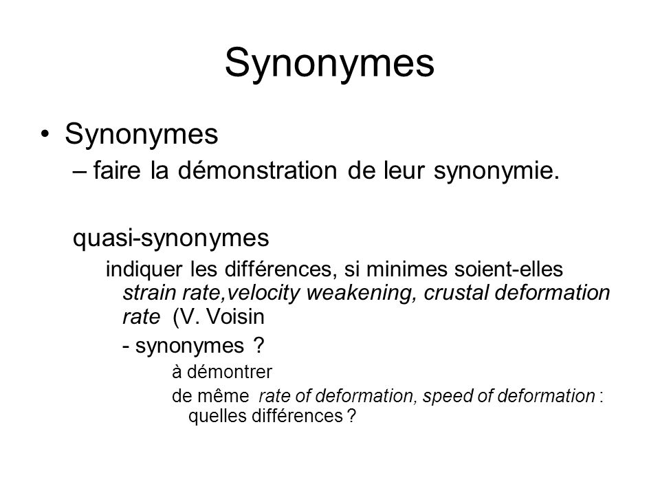 Synonymes Synonymes faire la démonstration de leur synonymie.