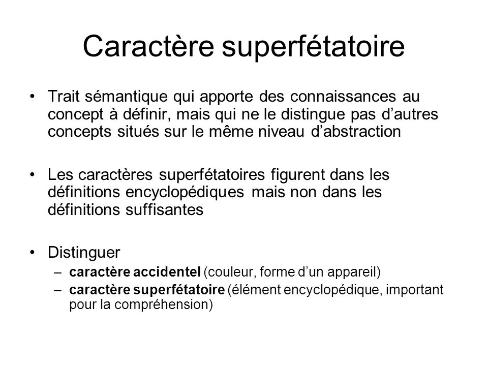 Caractère superfétatoire