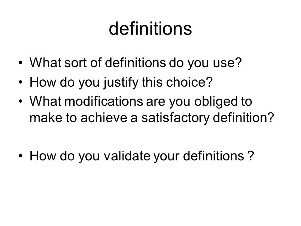 definitions What sort of definitions do you use