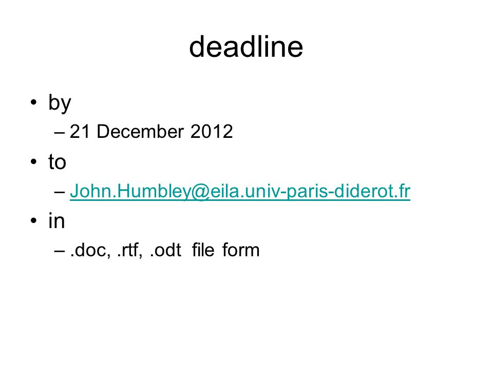 deadline by to in 21 December 2012