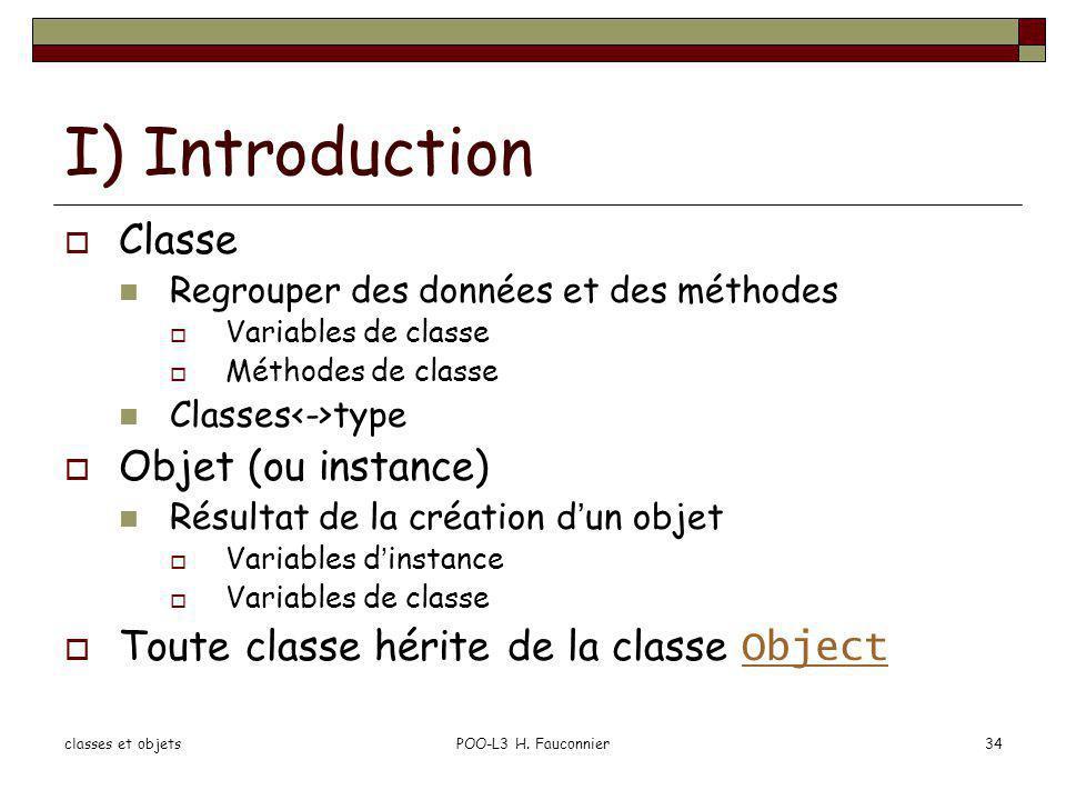 I) Introduction Classe Objet (ou instance)
