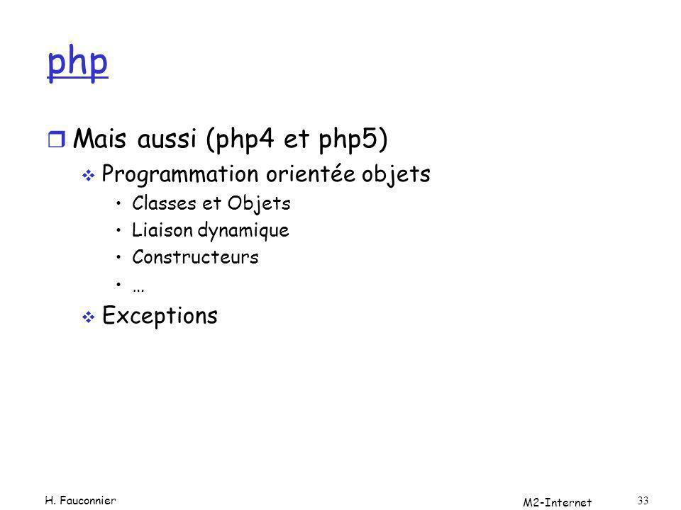 php Mais aussi (php4 et php5) Programmation orientée objets Exceptions