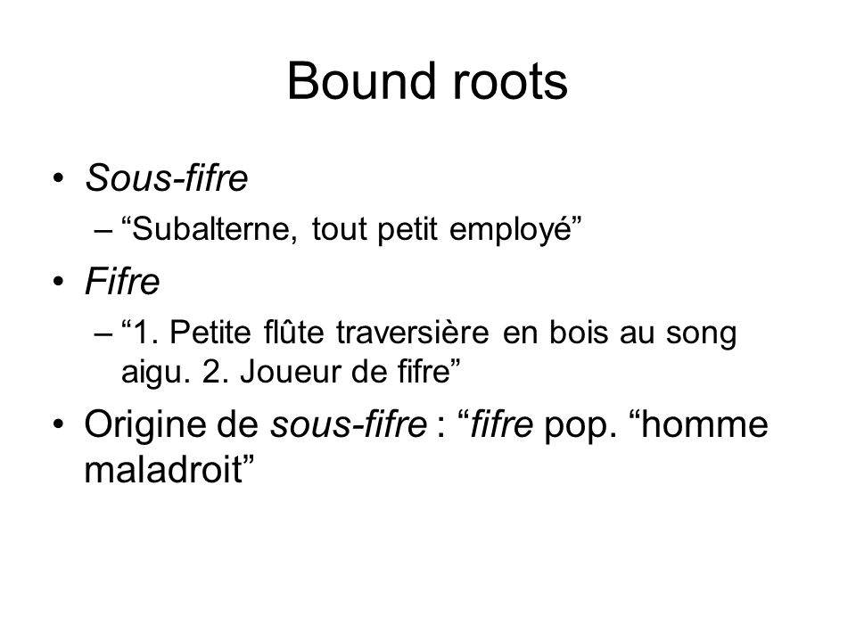 Bound roots Sous-fifre Fifre