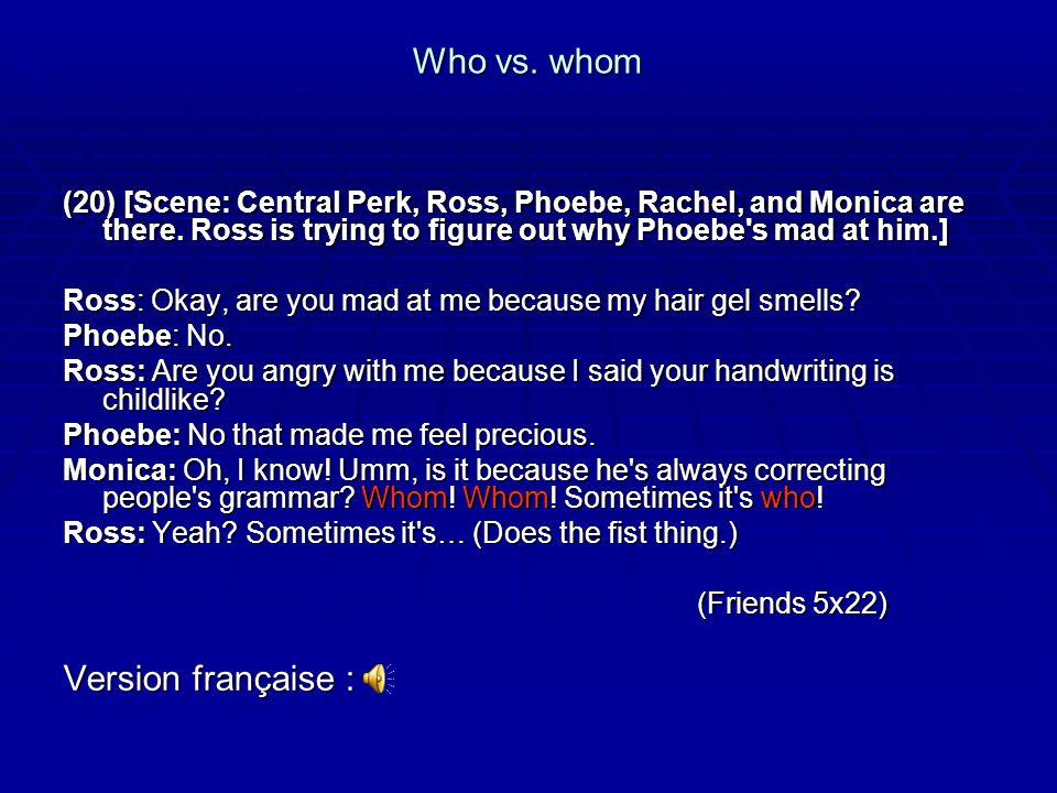 Who vs. whom Version française :