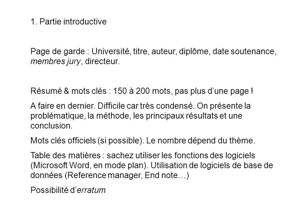 1. Partie introductive Page de garde : Université, titre, auteur, diplôme, date soutenance, membres jury, directeur.