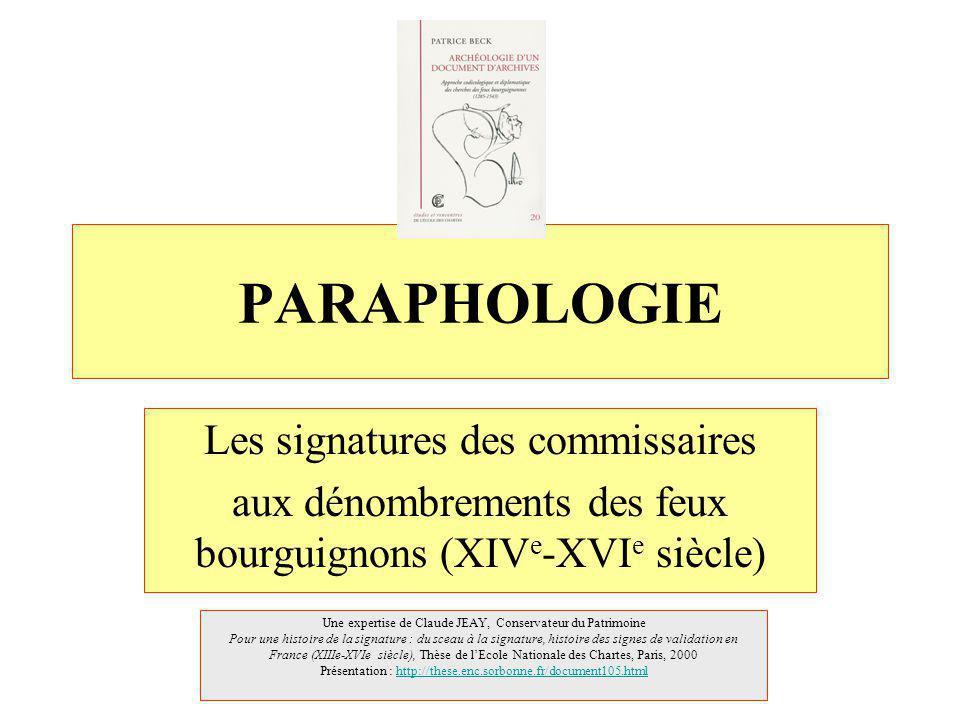 PARAPHOLOGIE Les signatures des commissaires