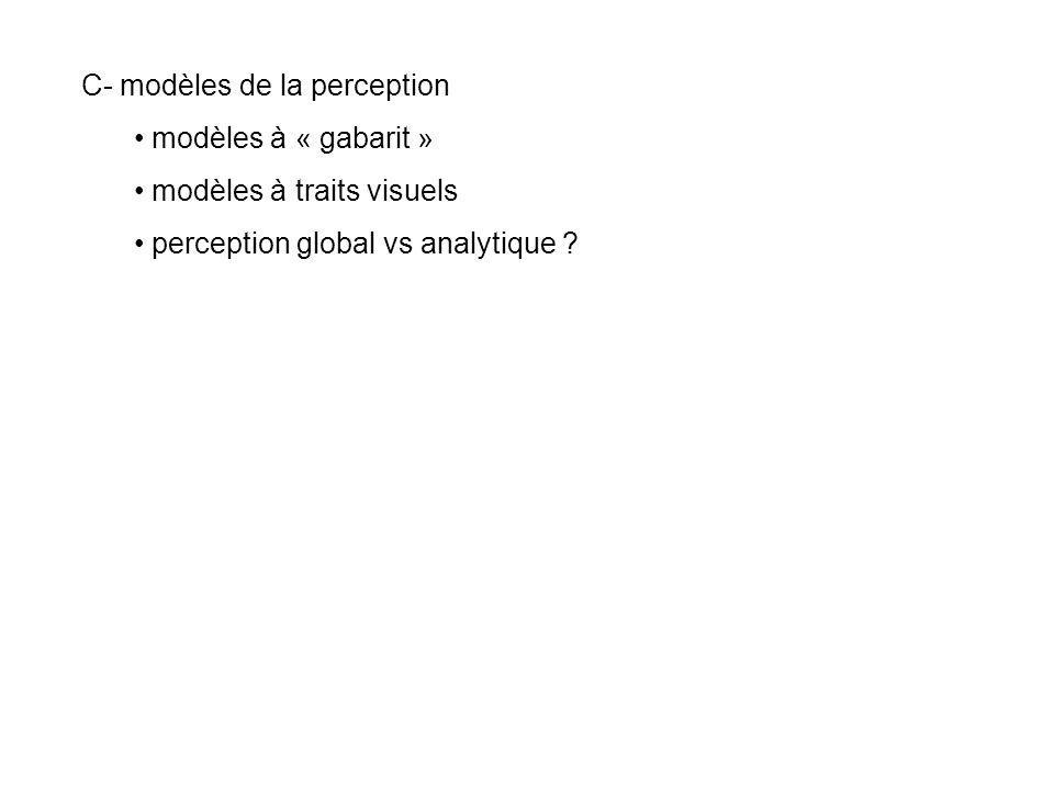 C- modèles de la perception