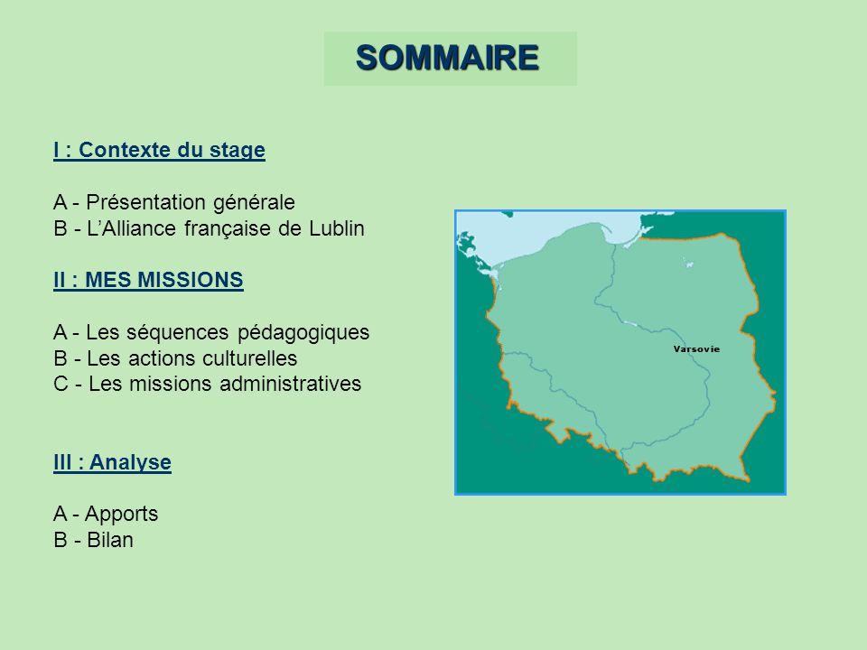 SOMMAIRE I : Contexte du stage A - Présentation générale