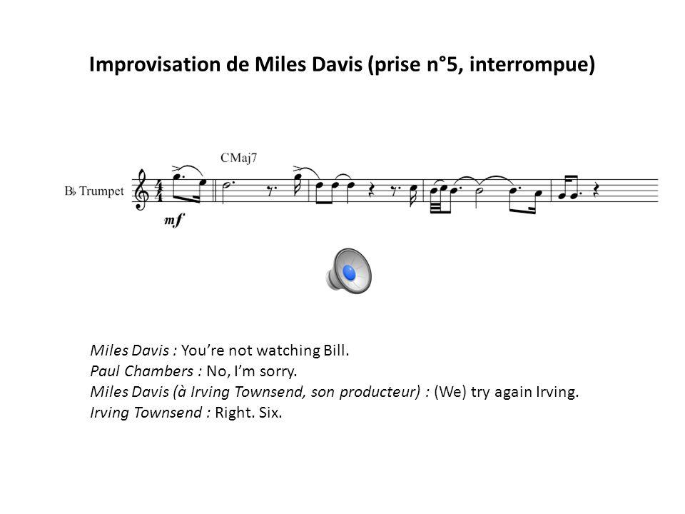 Improvisation de Miles Davis (prise n°5, interrompue)