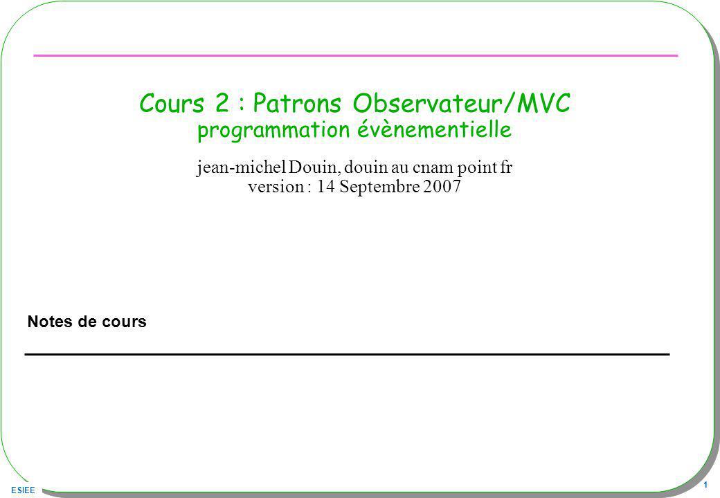 Cours 2 : Patrons Observateur/MVC programmation évènementielle