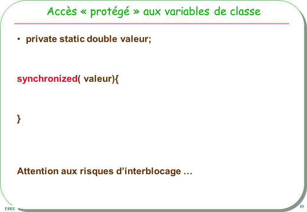Accès « protégé » aux variables de classe