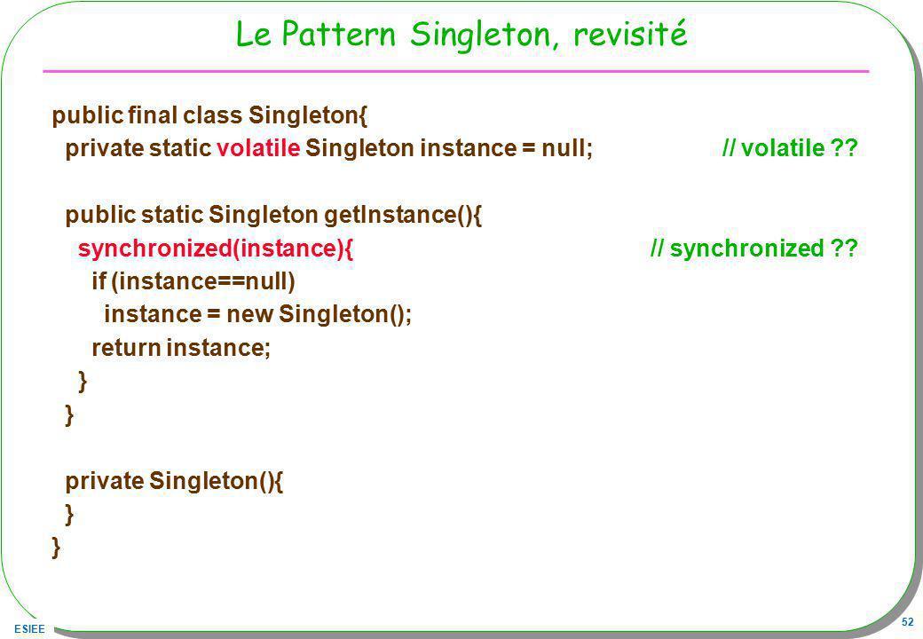 Le Pattern Singleton, revisité