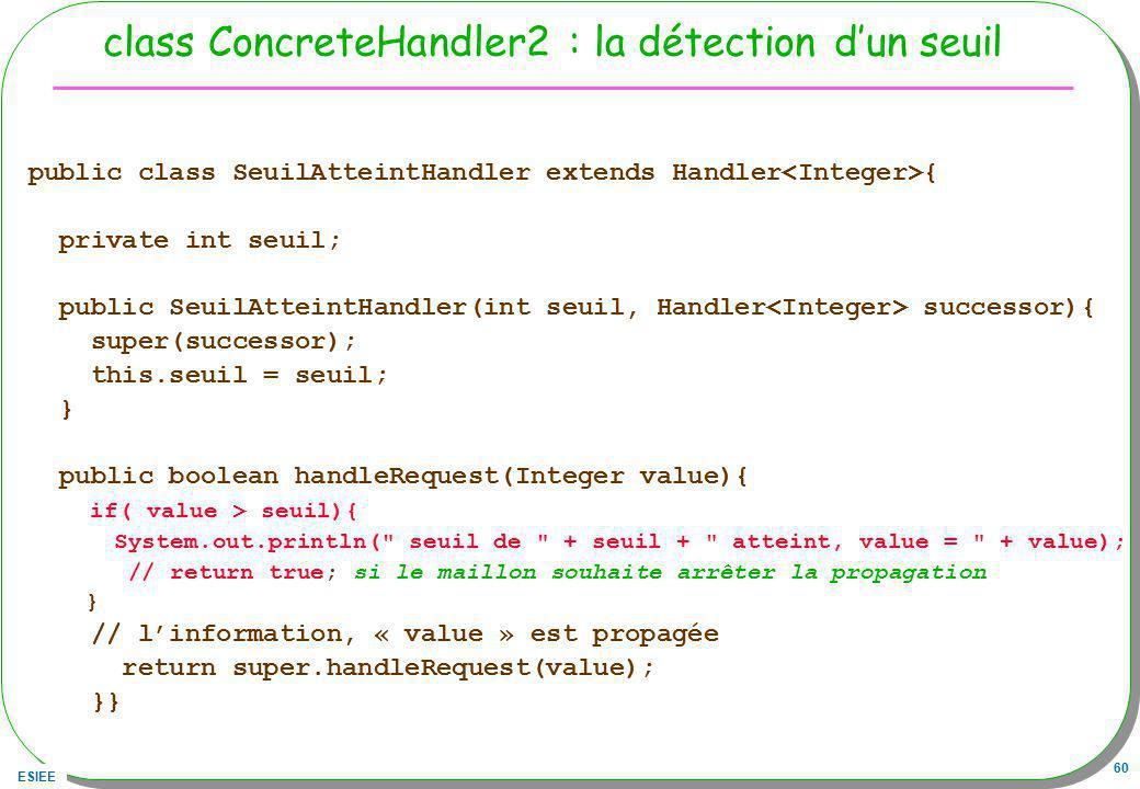 class ConcreteHandler2 : la détection d'un seuil