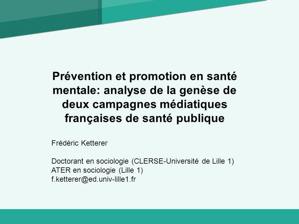Prévention et promotion en santé mentale: analyse de la genèse de deux campagnes médiatiques françaises de santé publique