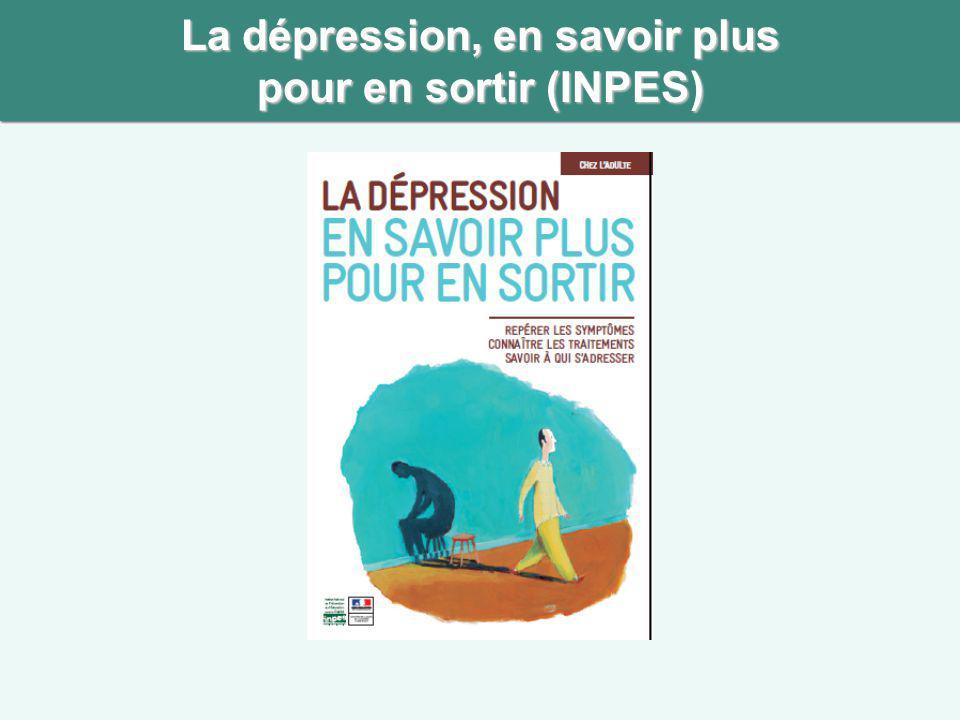 La dépression, en savoir plus pour en sortir (INPES)