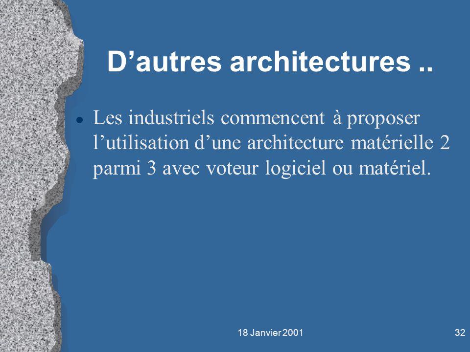 D'autres architectures ..