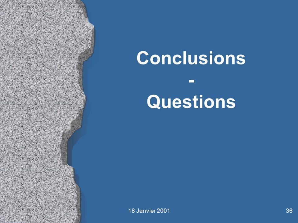 Conclusions - Questions