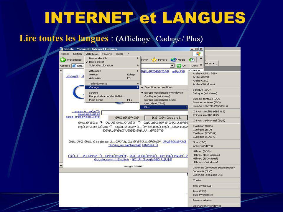 INTERNET et LANGUES Lire toutes les langues : (Affichage : Codage / Plus)