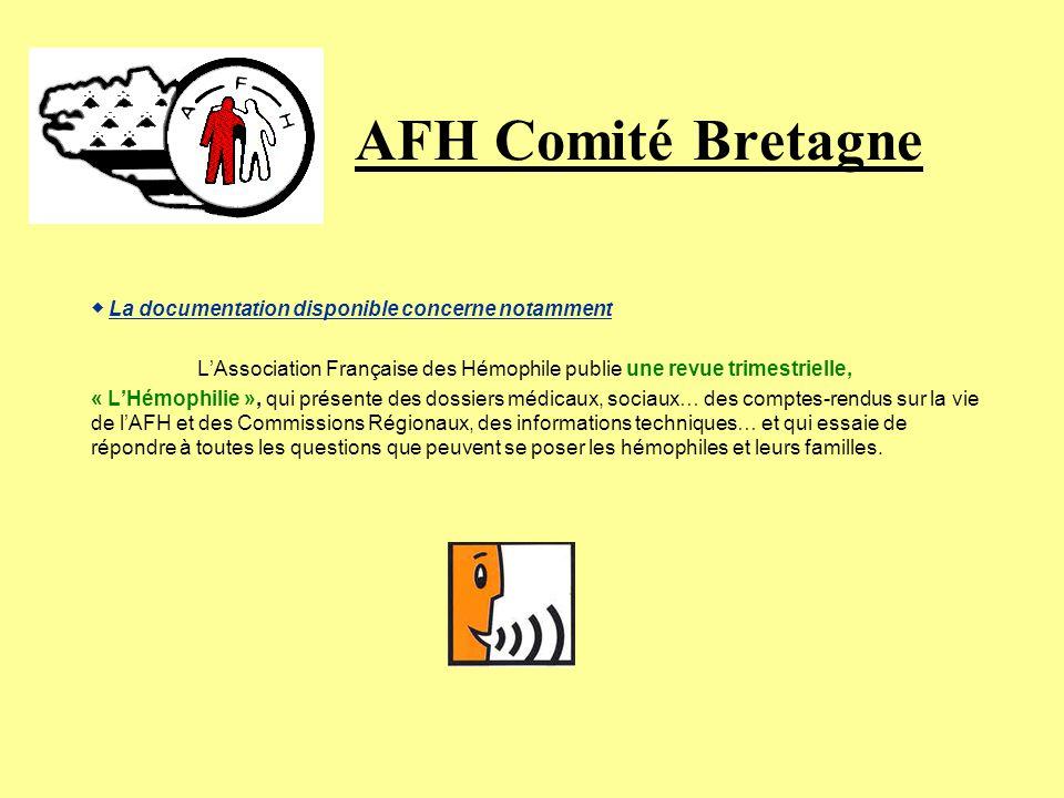 AFH Comité Bretagne ◆ La documentation disponible concerne notamment