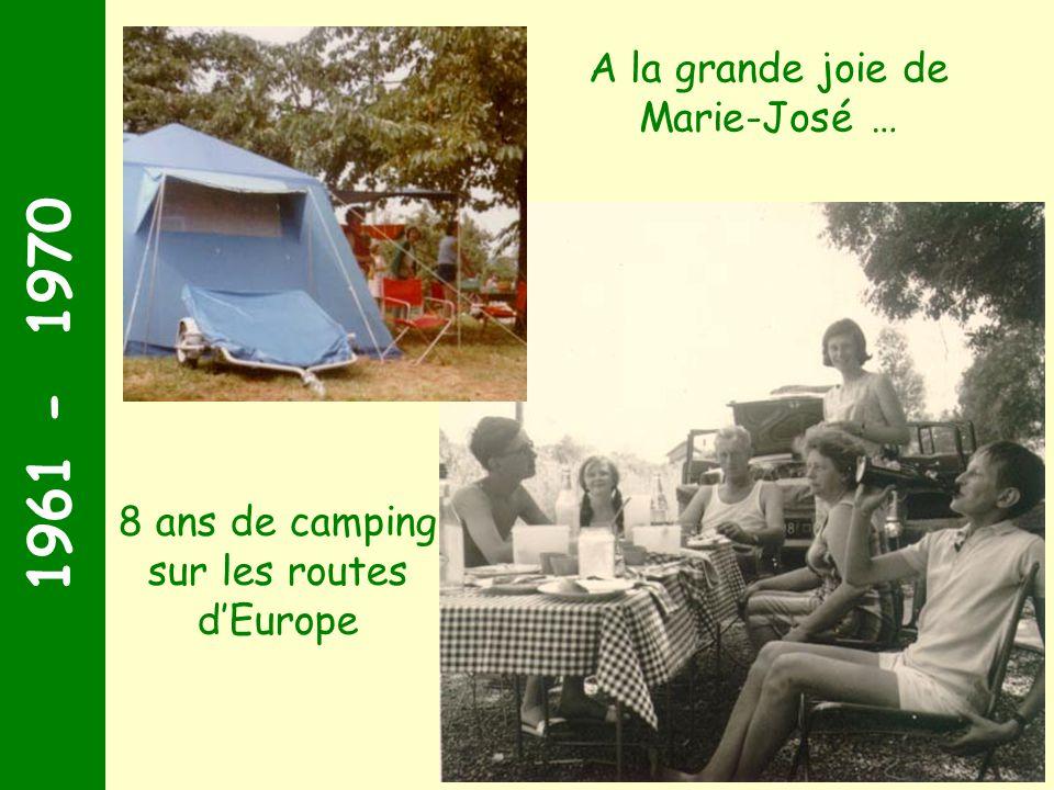 1961 - 1970 A la grande joie de Marie-José …