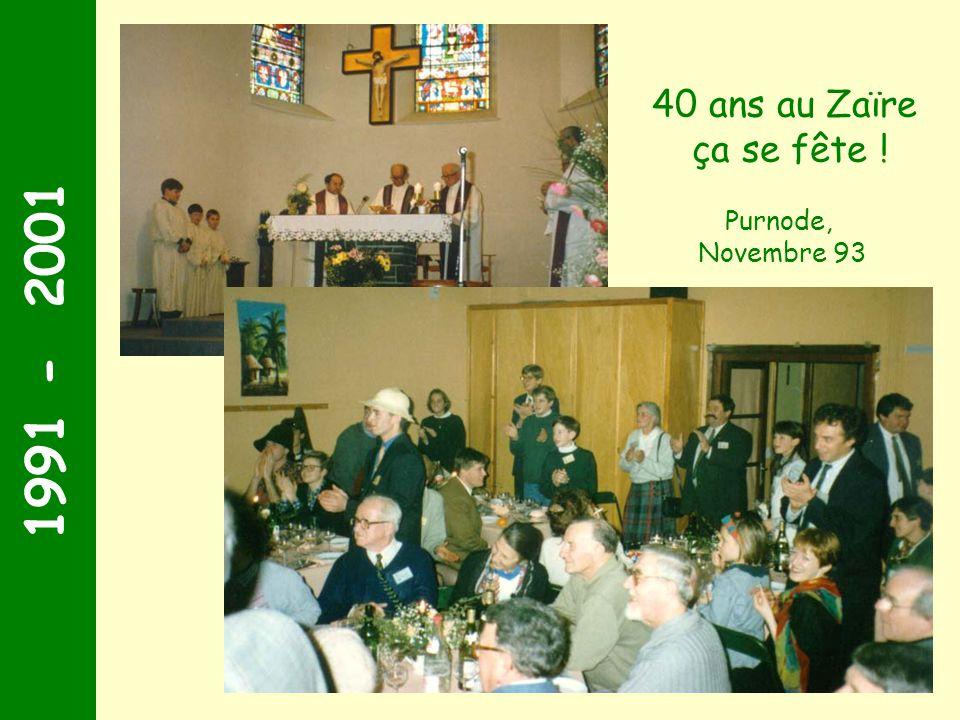 1991 - 2001 40 ans au Zaïre ça se fête ! Purnode, Novembre 93