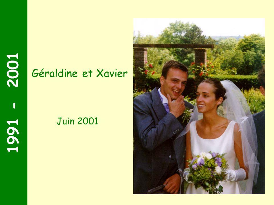 1991 - 2001 Géraldine et Xavier Juin 2001