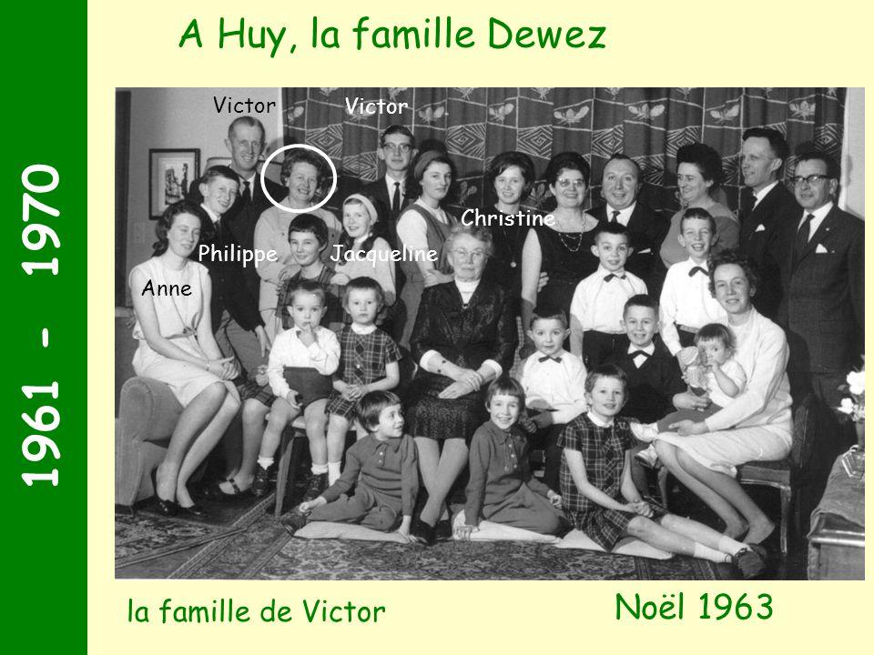 1961 - 1970 A Huy, la famille Dewez Noël 1963 la famille de Victor