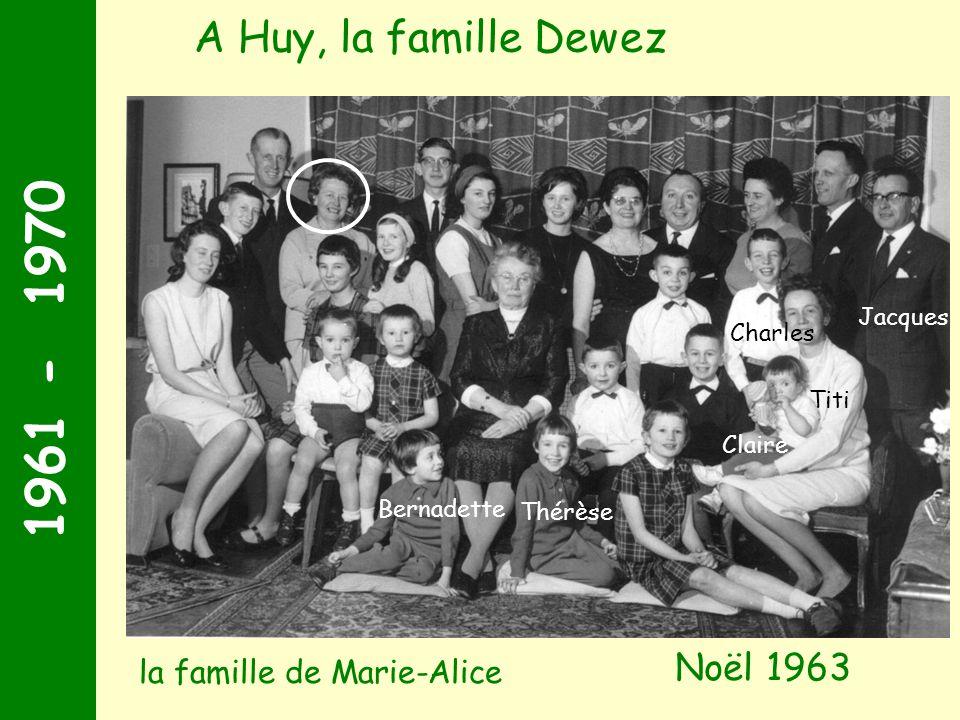 1961 - 1970 A Huy, la famille Dewez Noël 1963